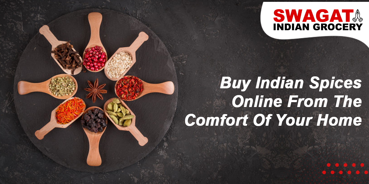Buy Indian Spices Online From The Comfort Of Your Home